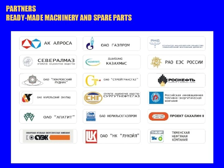 PARTNERS READY-MADE MACHINERY AND SPARE PARTS
