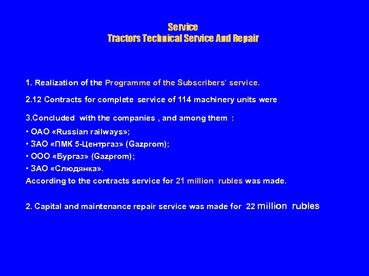 Service Tractors Technical Service And Repair 1. Realization of the Programme of the Subscribers'