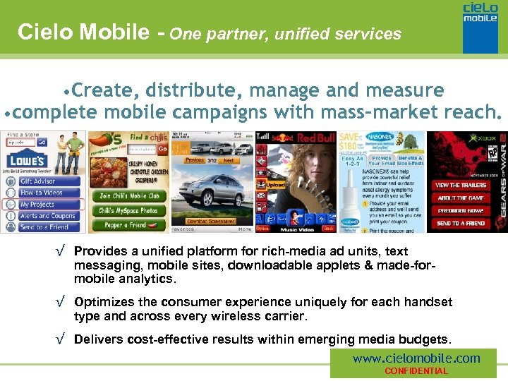 Cielo Mobile - One partner, unified services • Create, distribute, manage and measure •