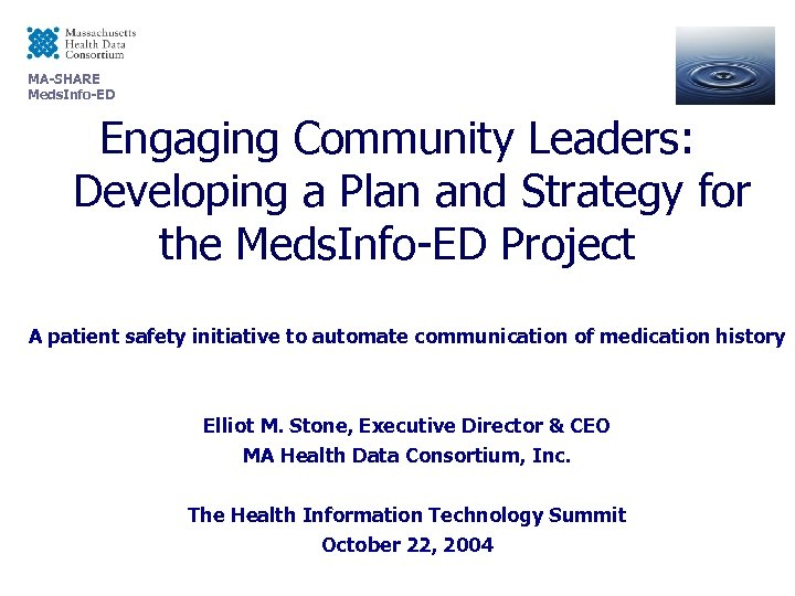 MA-SHARE Meds. Info-ED Engaging Community Leaders: Developing a Plan and Strategy for the Meds.