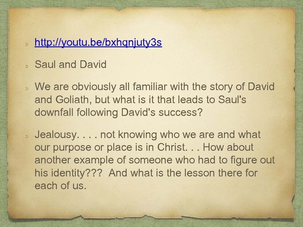 http: //youtu. be/bxhqnjuty 3 s Saul and David We are obviously all familiar with