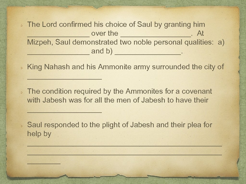 The Lord confirmed his choice of Saul by granting him ________ over the _________.