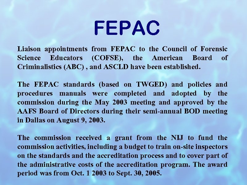 FEPAC Liaison appointments from FEPAC to the Council of Forensic Science Educators (COFSE), the