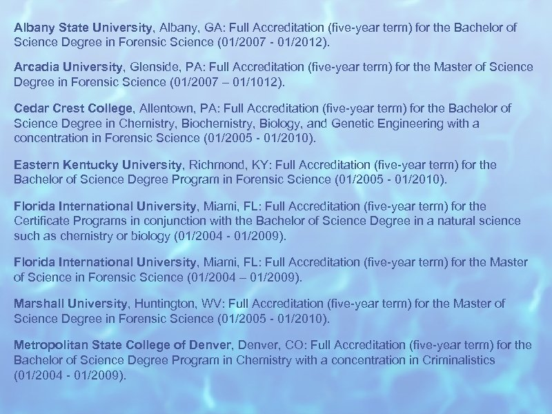 Albany State University, Albany, GA: Full Accreditation (five-year term) for the Bachelor of Science