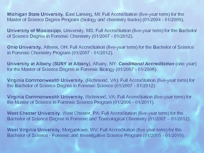 Michigan State University, East Lansing, MI: Full Accreditation (five-year term) for the Master of