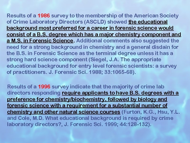 Results of a 1986 survey to the membership of the American Society of Crime