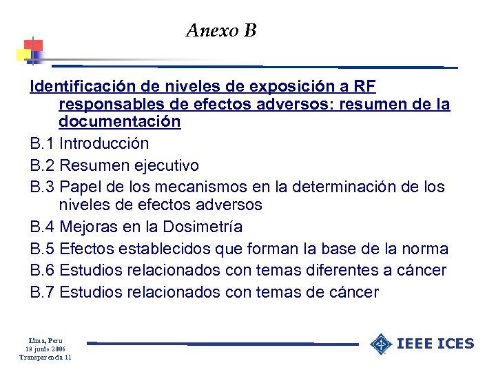 Anexo B Identificación de niveles de exposición a RF responsables de efectos adversos: resumen