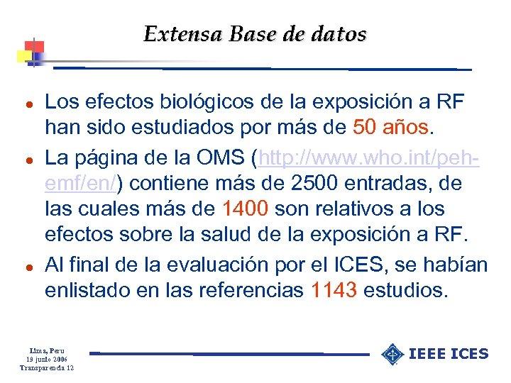 Extensa Base de datos l l l Los efectos biológicos de la exposición a
