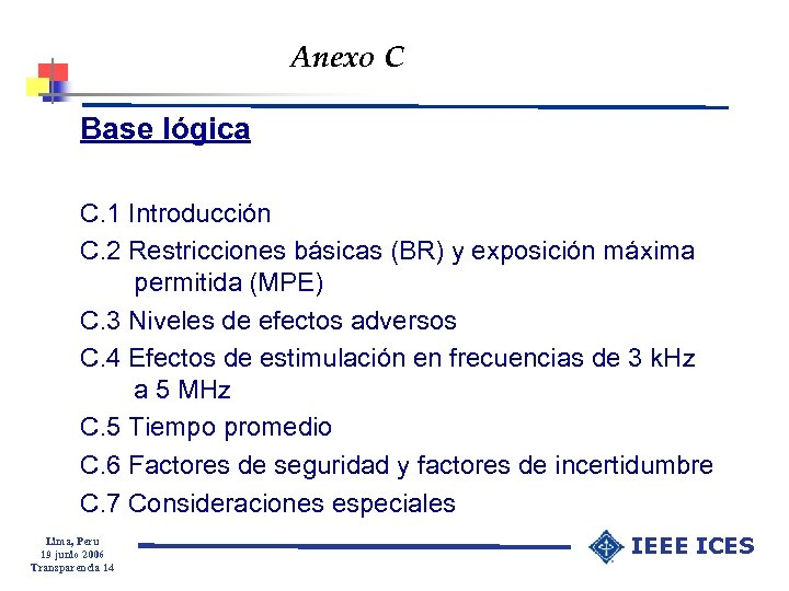 Anexo C Base lógica C. 1 Introducción C. 2 Restricciones básicas (BR) y exposición