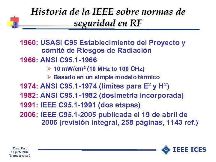 Historia de la IEEE sobre normas de seguridad en RF 1960: USASI C 95