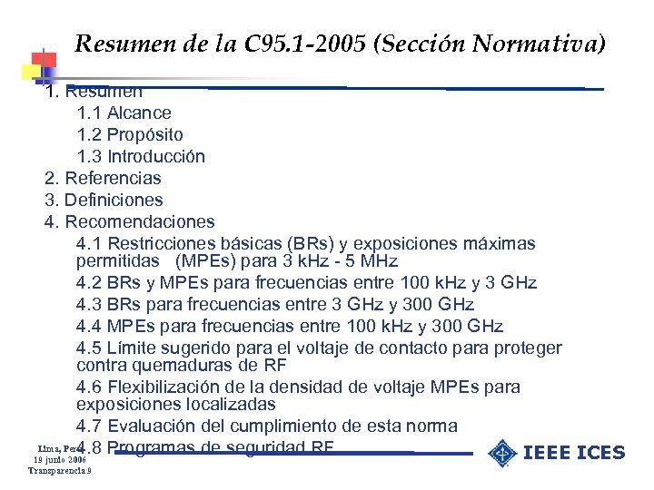 Resumen de la C 95. 1 -2005 (Sección Normativa) 1. Resumen 1. 1 Alcance