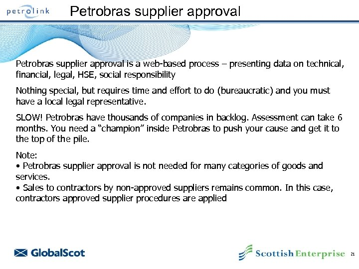Petrobras supplier approval is a web-based process – presenting data on technical, financial, legal,