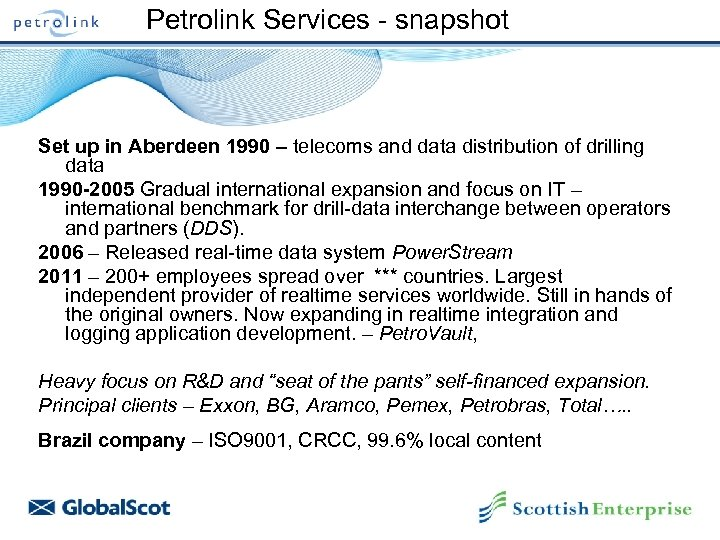 Petrolink Services - snapshot Set up in Aberdeen 1990 – telecoms and data distribution