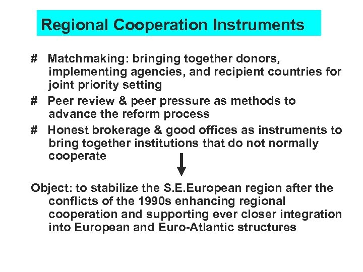Regional Cooperation Instruments # Matchmaking: bringing together donors, implementing agencies, and recipient countries for