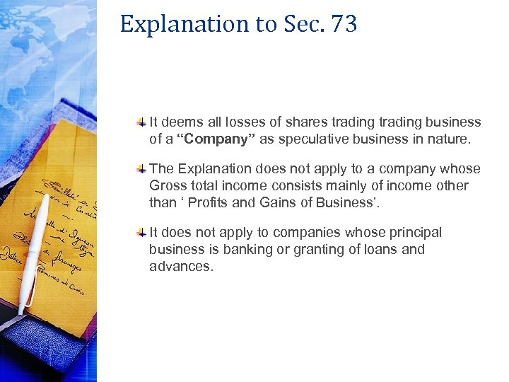 Explanation to Sec. 73 It deems all losses of shares trading business of a