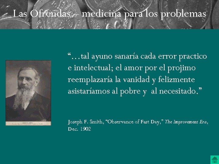 """Las Ofrendas – medicina para los problemas """"…tal ayuno sanaría cada error practico e"""