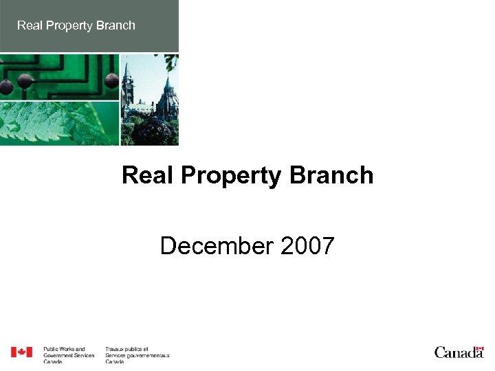 Real Property Branch December 2007