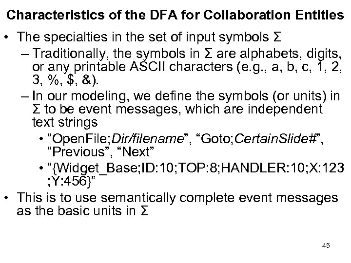 Characteristics of the DFA for Collaboration Entities • The specialties in the set of