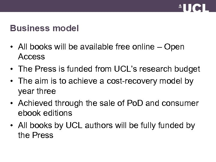 Business model • All books will be available free online – Open Access •
