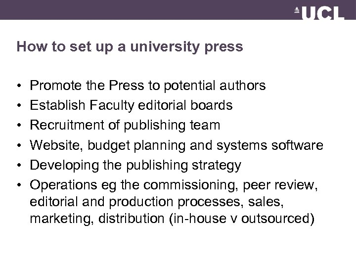 How to set up a university press • • • Promote the Press to