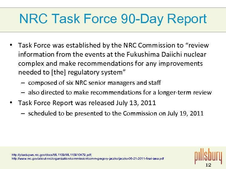 NRC Task Force 90 -Day Report • Task Force was established by the NRC