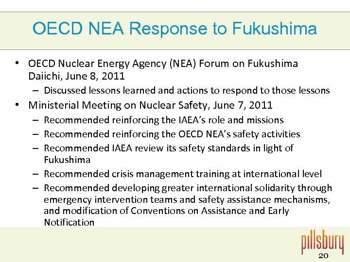 OECD NEA Response to Fukushima • OECD Nuclear Energy Agency (NEA) Forum on Fukushima