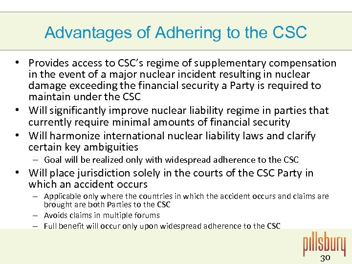 Advantages of Adhering to the CSC • Provides access to CSC's regime of supplementary