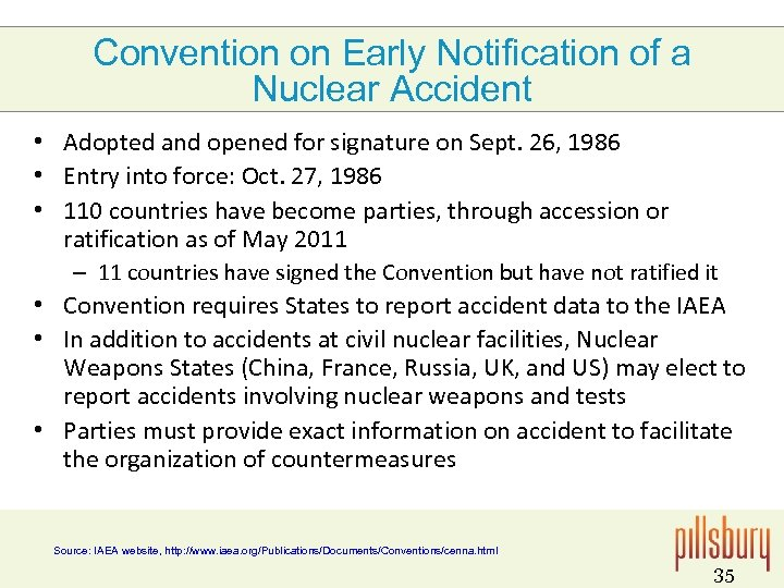 Convention on Early Notification of a Nuclear Accident • Adopted and opened for signature