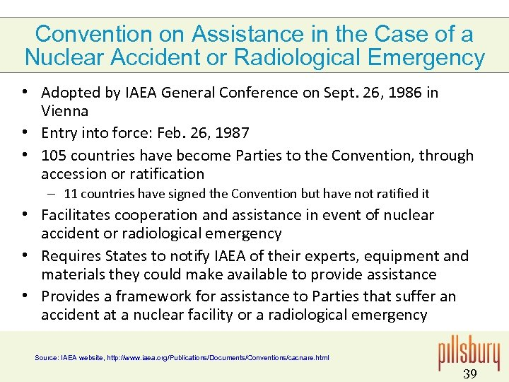 Convention on Assistance in the Case of a Nuclear Accident or Radiological Emergency •