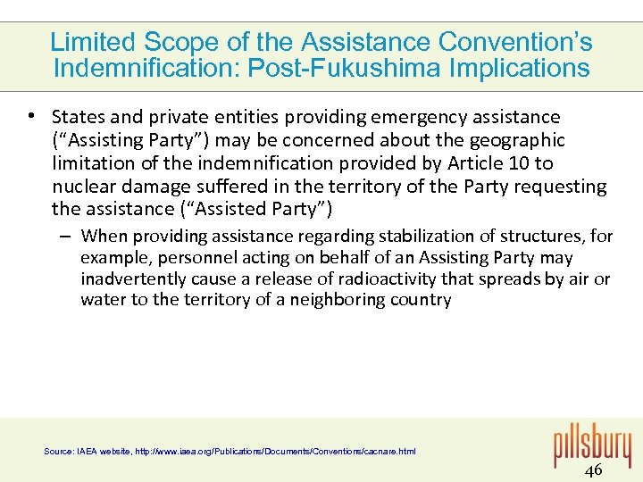Limited Scope of the Assistance Convention's Indemnification: Post-Fukushima Implications • States and private entities