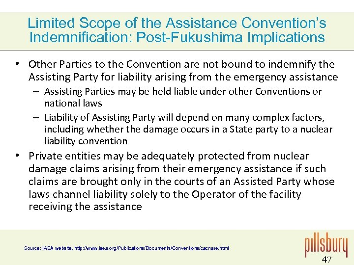 Limited Scope of the Assistance Convention's Indemnification: Post-Fukushima Implications • Other Parties to the