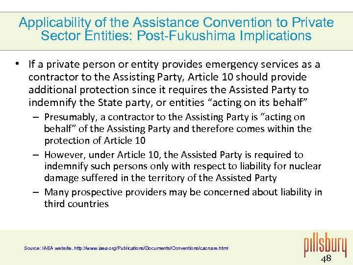 Applicability of the Assistance Convention to Private Sector Entities: Post-Fukushima Implications • If a