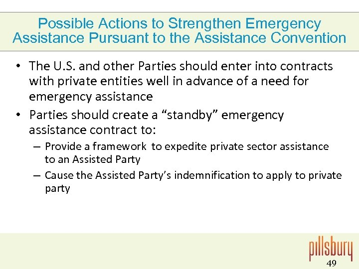 Possible Actions to Strengthen Emergency Assistance Pursuant to the Assistance Convention • The U.