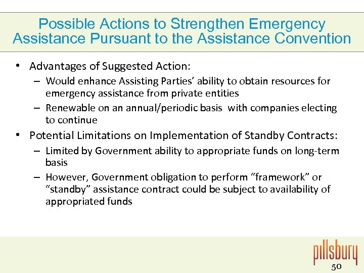Possible Actions to Strengthen Emergency Assistance Pursuant to the Assistance Convention • Advantages of