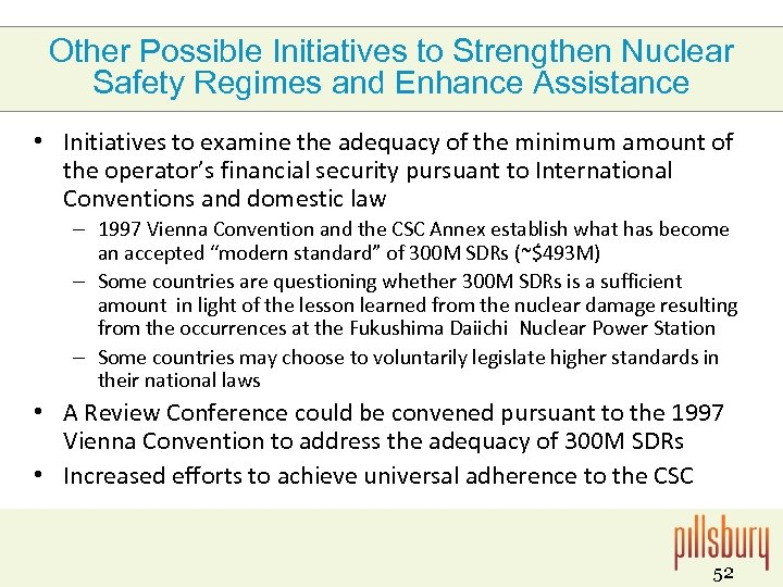 Other Possible Initiatives to Strengthen Nuclear Safety Regimes and Enhance Assistance • Initiatives to
