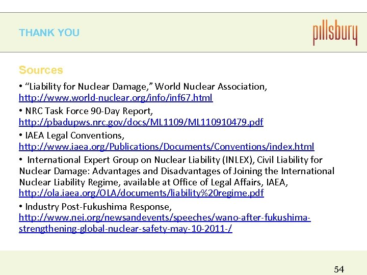 """THANK YOU Sources • """"Liability for Nuclear Damage, """" World Nuclear Association, http: //www."""