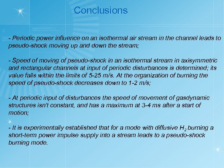 Conclusions - Periodic power influence on an isothermal air stream in the channel leads