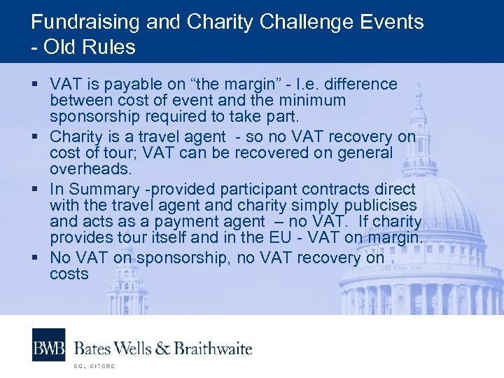 """Fundraising and Charity Challenge Events - Old Rules § VAT is payable on """"the"""