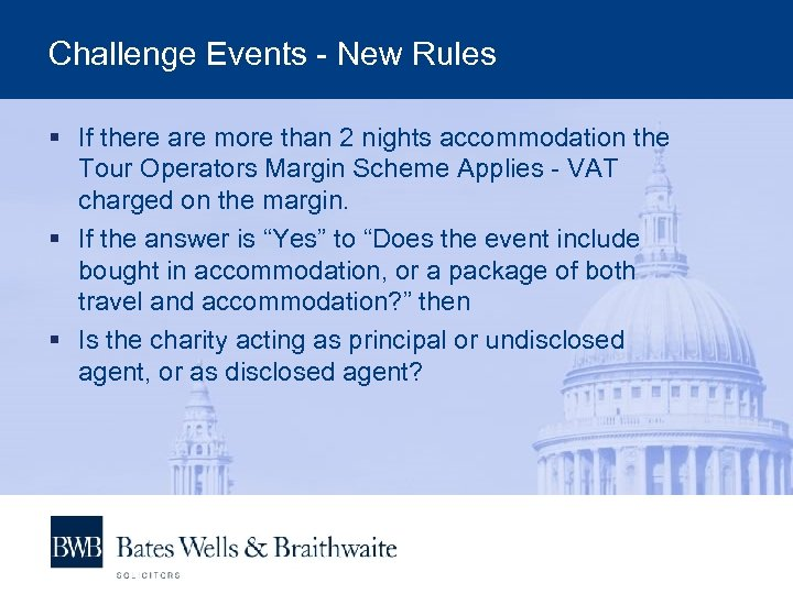 Challenge Events - New Rules § If there are more than 2 nights accommodation