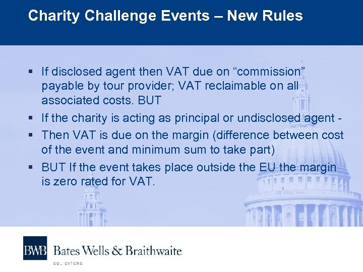Charity Challenge Events – New Rules § If disclosed agent then VAT due on