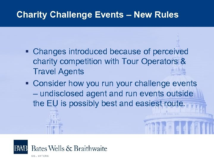 Charity Challenge Events – New Rules § Changes introduced because of perceived charity competition