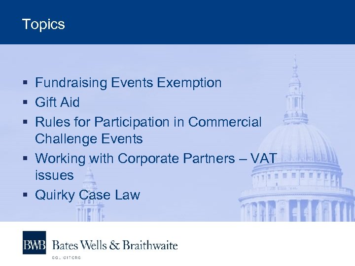 Topics § Fundraising Events Exemption § Gift Aid § Rules for Participation in Commercial