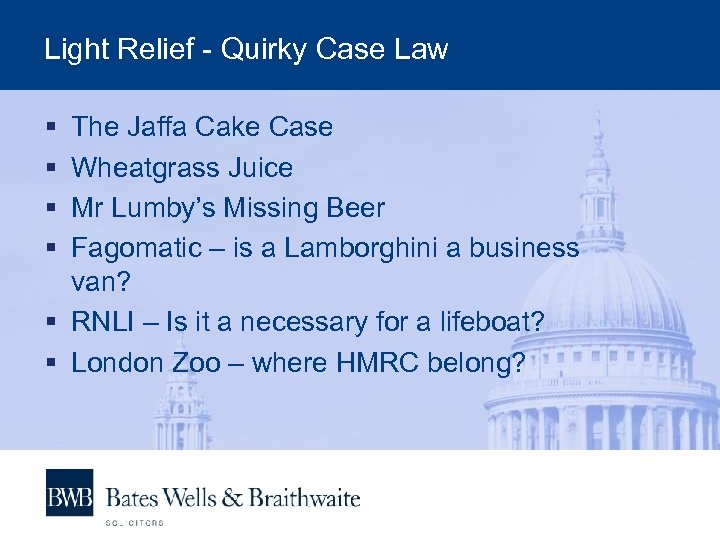 Light Relief - Quirky Case Law § § The Jaffa Cake Case Wheatgrass Juice