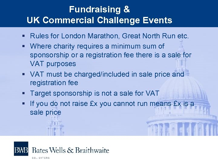 Fundraising & UK Commercial Challenge Events § Rules for London Marathon, Great North Run