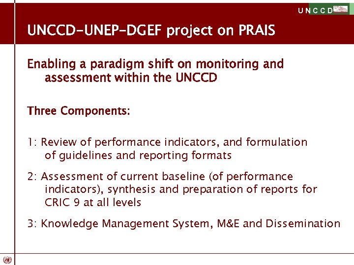 UNCCD-UNEP-DGEF project on PRAIS Enabling a paradigm shift on monitoring and assessment within the