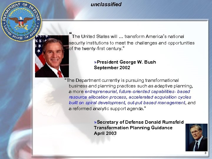 "unclassified ""The United States will … transform America's national security institutions to meet the"