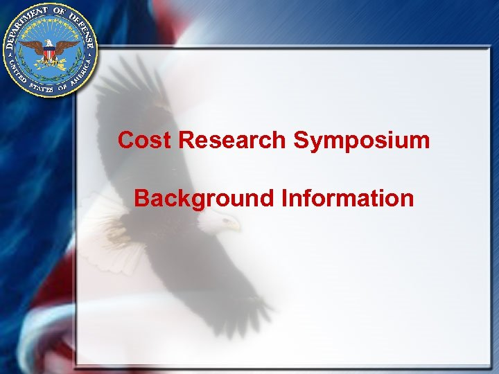 Cost Research Symposium Background Information