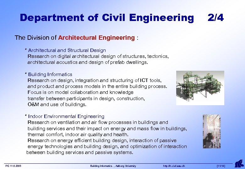 Department of Civil Engineering 2/4 The Division of Architectural Engineering : * Architectural and