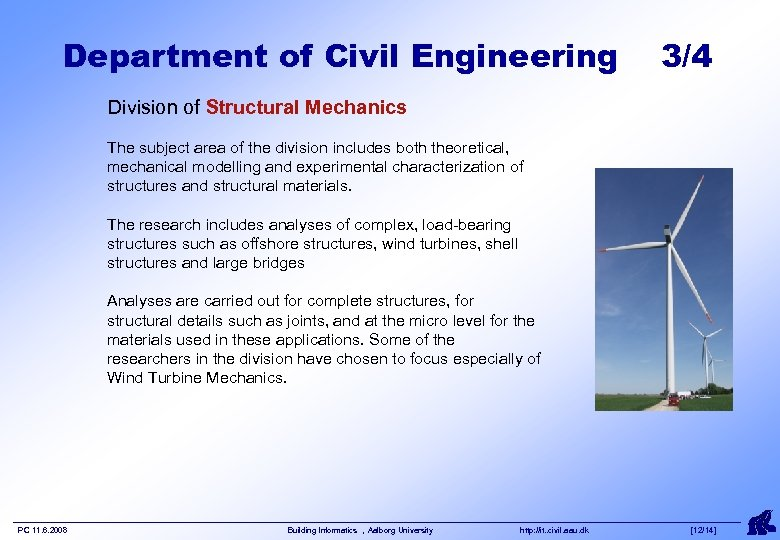 Department of Civil Engineering 3/4 Division of Structural Mechanics The subject area of the