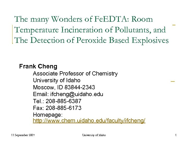 The many Wonders of Fe. EDTA: Room Temperature Incineration of Pollutants, and The Detection